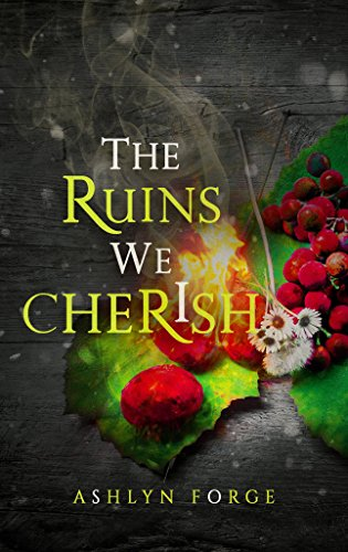 Book Cover: The Ruins We Cherish