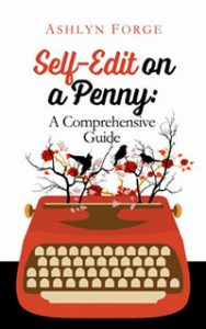 Book Cover: Self-Editing on a Penny: A Comprehensive Guide